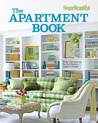 House Beautiful The Apartment Book: Smart Decorating for Any Room – Large or Small