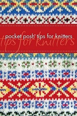 Pocket Posh Tips for Knitters