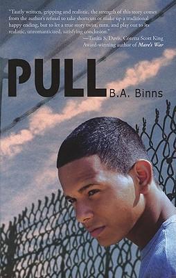 Pull by B.A. Binns