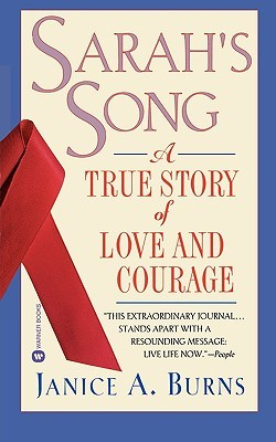 Sarah's Song: A True Story of Love and Courage FB2 PDF por Janice A. Burns