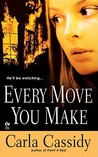 Every Move You Make