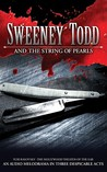 Sweeney Todd and the String of Pearl