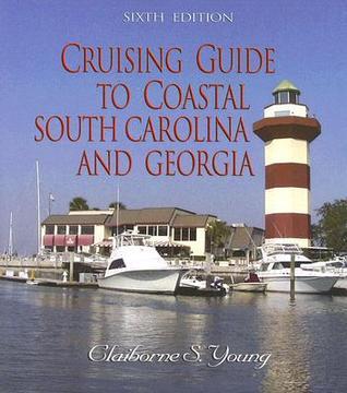 Cruising Guide to Coastal South Carolina and Georgia