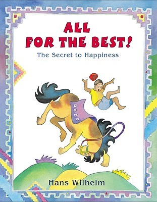 All For The Best!  The Secret to Happiness