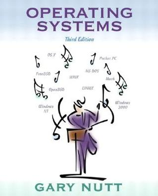 Operating systems by Gary Nutt