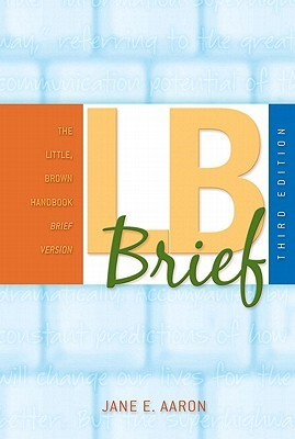 The Little, Brown Handbook Brief Version [With What Every Student Should Know about Avoiding...]