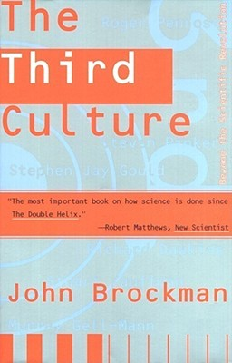 The Third Culture: Beyond the Scientific Revolution