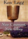 New Covenant, New Glory