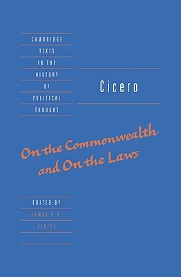Ebook On The Commonwealth & On The Laws (Cambridge Texts in the History of Political Thought) by Marcus Tullius Cicero TXT!