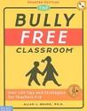 The Bully Free Classroom
