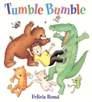 Tumble Bumble Board Book by Felicia Bond