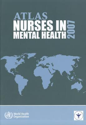 Atlas Nurses In Mental Health 2007