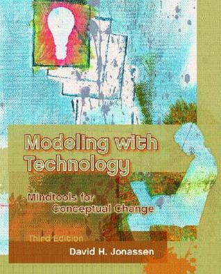 Modeling with Technology: Mindtools for Conceptual Change