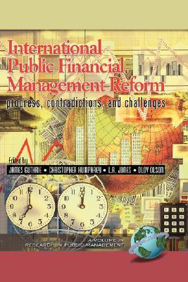 International Public Financial Management Reform by James Guthrie