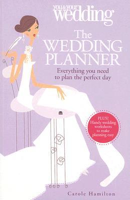 The Wedding Planner by Carole Hamilton