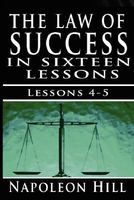 The Law of Success, Volume IV & V: The Habit of  Saving & Initiative and Leadership