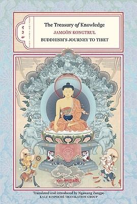 The Treasury Of Knowledge Books 2, 3, And 4: Buddhism's Journey To Tibet