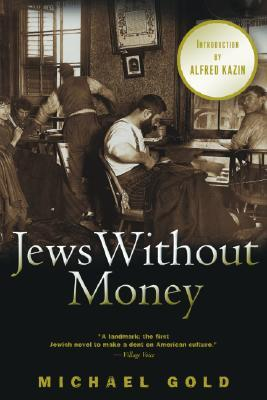Jews Without Money by Michael Gold
