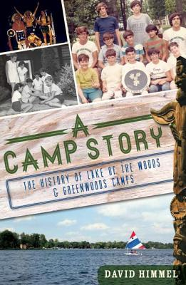 A Camp Story: The History of Lake of the Woods  Greenwoods Camps