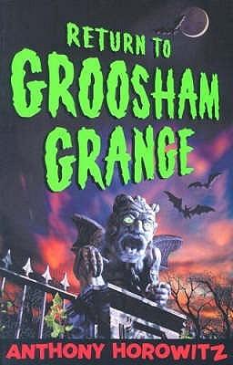 Return to Groosham Grange (Groosham Grange, #2)