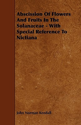Abscission of Flowers and Fruits in the Solanaceae - With Special Reference to Nictiana