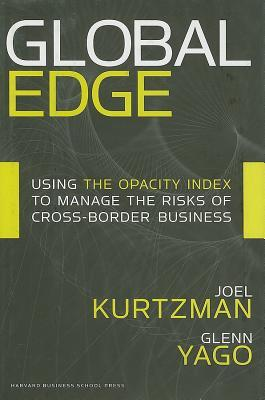 Global Edge: Using the Opacity Index to Manage the Risks of Cross-border Business