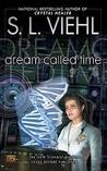 Dream Called Time (Stardoc, #10)