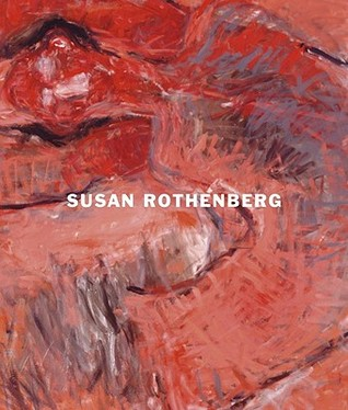 Susan Rothenberg: Moving in Place