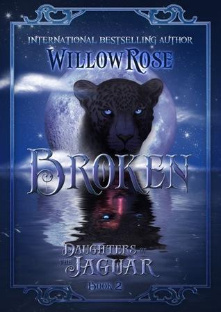 Broken (Daughters of the Jaguar, #2)