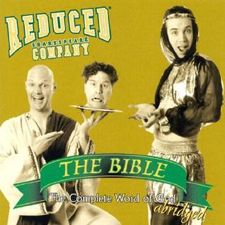 The Bible by Reduced Shakespeare Company