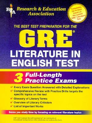 GRE Literature in English (REA) - The Best Test Prep for the GRE