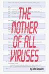The Mother of All Viruses