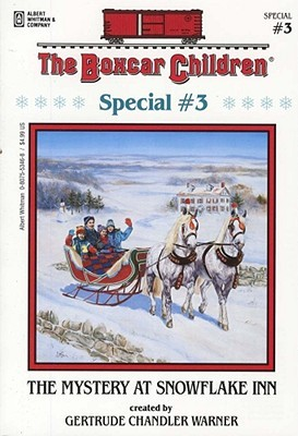 The Mystery at Snowflake Inn by Gertrude Chandler Warner