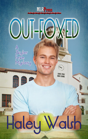 Out-Foxed (Skyler Foxe Mystery, #3)