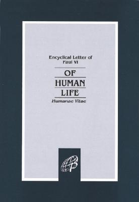 Humanae Vitae by Pope Paul VI