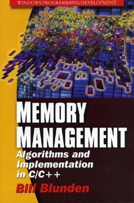 Memory Management: Algorithms And Implementation In C/C++ (Windows Programming/Development)