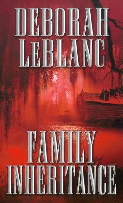 Book Review: Deborah LeBlanc's Family Inheritance