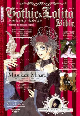 Gothic & Lolita Bible, Volume 1 by Jenna Winterberg
