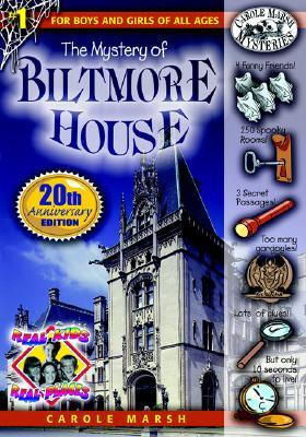 The Mystery of the Biltmore House by Carole Marsh