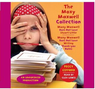 The Moxy Maxwell Collection, 3 Cds [Unabridged Library Edition]