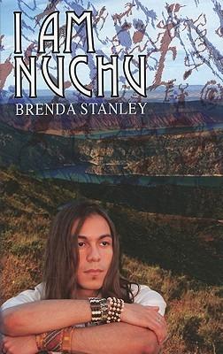 I Am Nuchu by Brenda Stanley