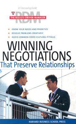Winning Negotiations That Preserve Relationships
