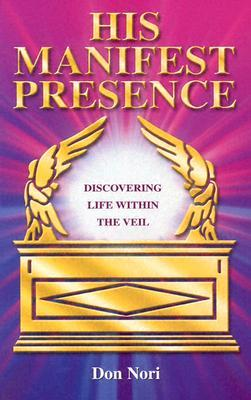 His Manifest Presence: Moving from David's Tabernacle to Solomon's Temple