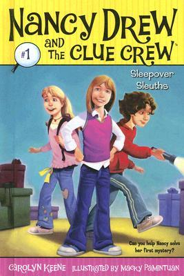 Sleepover Sleuths (Nancy Drew and the Clue Crew, #1)