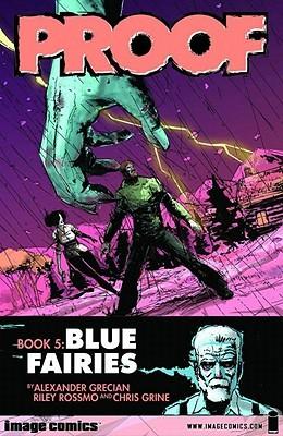Proof, Volume 5: Blue Fairies