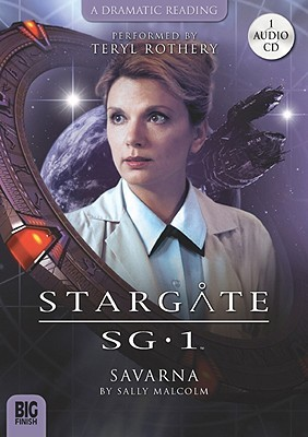 Stargate SG-1: Savarna (Stargate audiobooks series 1.5)