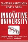 The Innovative University by Clayton M. Christensen