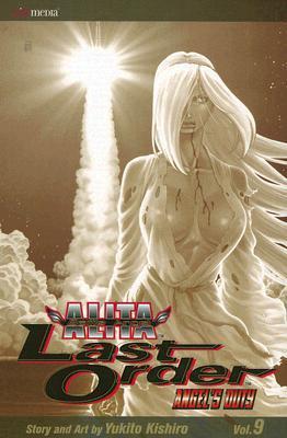 Battle Angel Alita - Last Order : Angel's Duty, Vol. 09