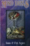 Breaking Point (Mind Duels, #2)