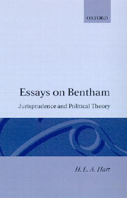 essays on bentham jurisprudence and political theory by h l a hart 376874
